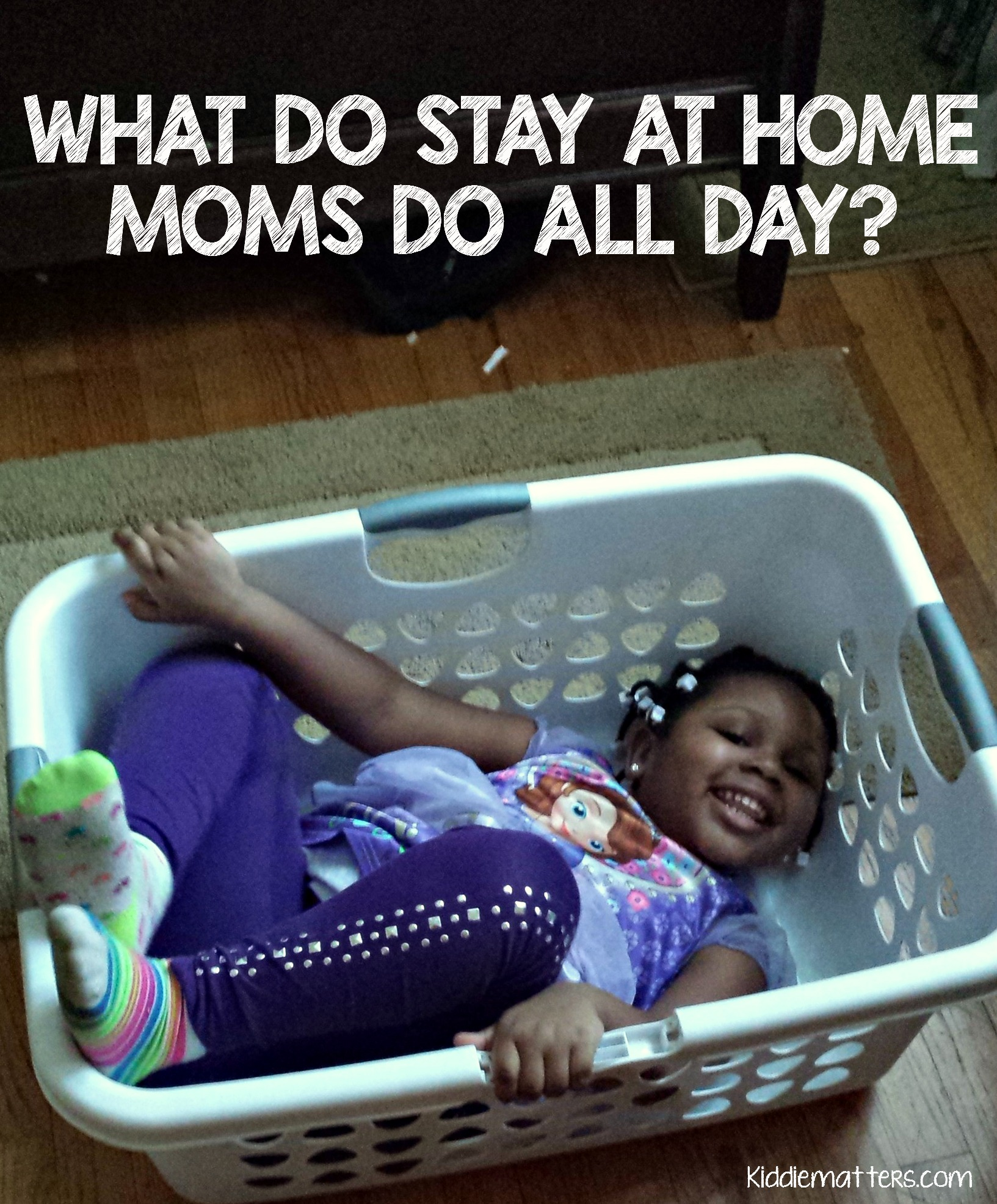 What Do Stay at Home Moms Do All Day?
