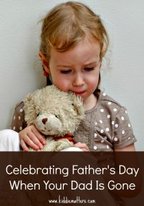 Celebrating Father's Day When Your Dad's Gone