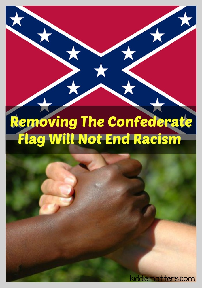Removing The Confederate Flag Will Not End Racism