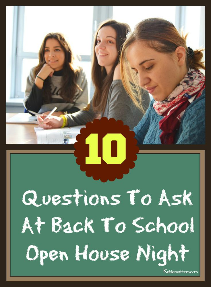 10 Questions To Ask At Back To School Open House Night