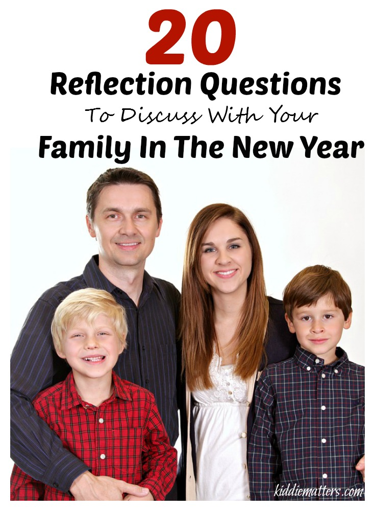 20 Family Reflection Questions To Discuss For The New Year