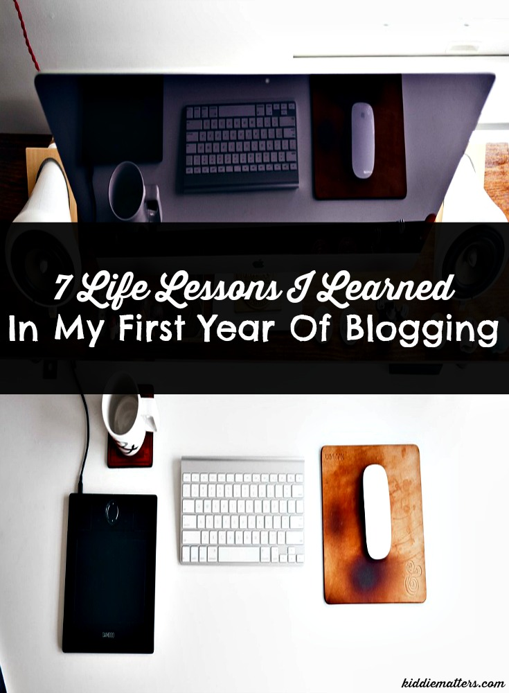 7 Life Lessons I Learned In My First Year Of Blogging