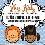 Zen Kids Mindfulness For Kids Counselor Keri