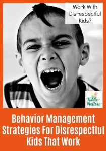Behavior Management Strategies For Disrespectful Kids