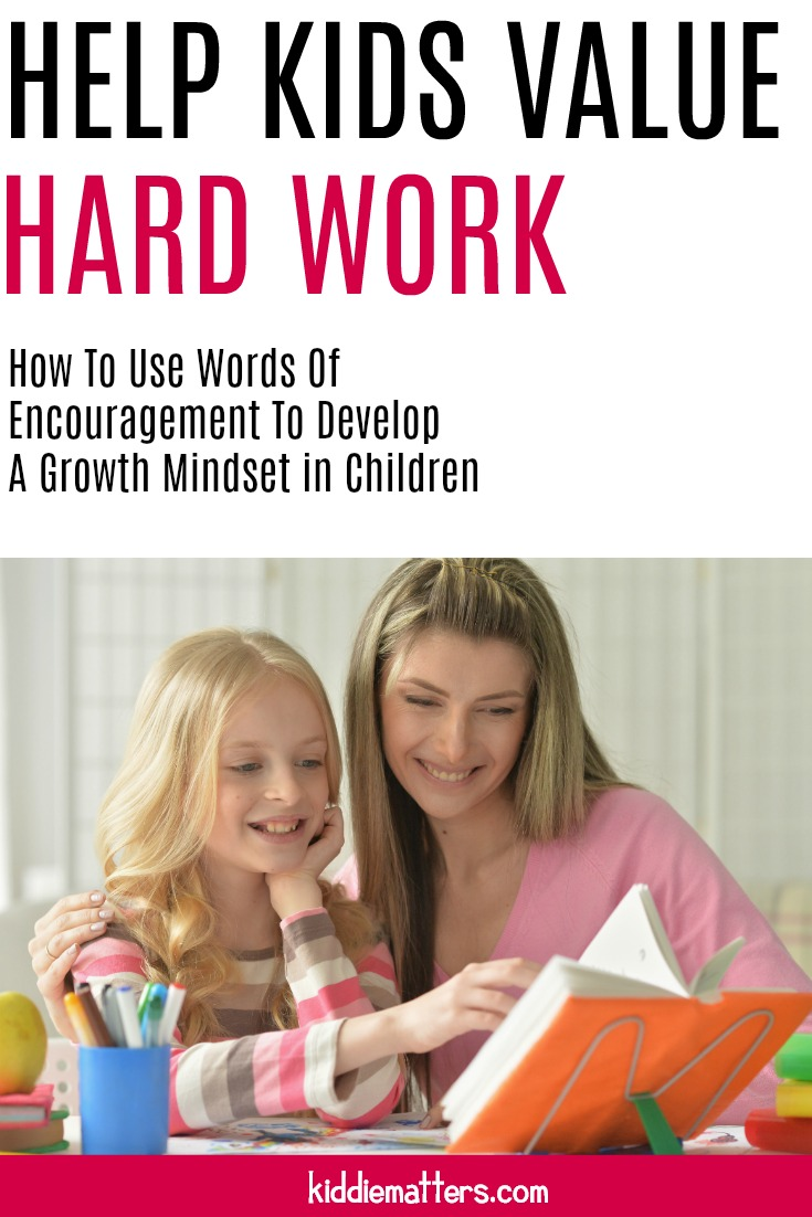 Helpful tips on how to effectively use words of encouragement to help kids value hard work and dedication. This article includes a free printable of words of encouragement for kids that can help them develop a growth mindset. #growthmindset #schoolcounseling #socialwork #parenting #positiveparenting #counseling #education